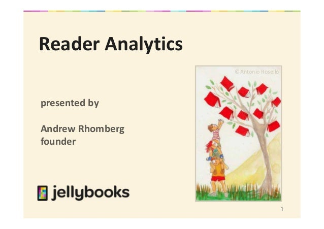 1 Reader Analytics presented by Andrew Rhomberg founder ©Antonio Roselló