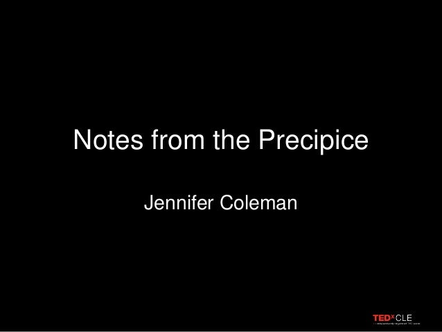 Notes from the Precipice Jennifer Coleman