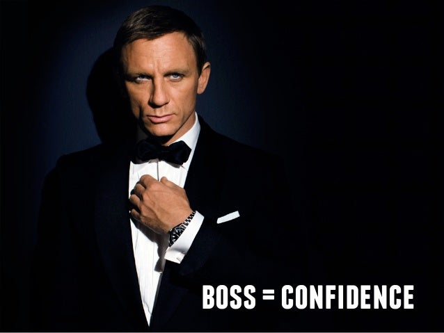 boss=confidence