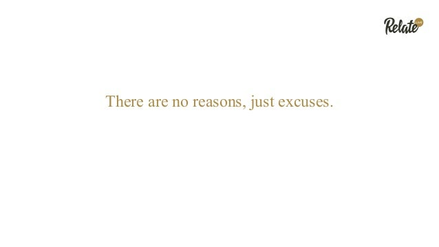 There are no reasons, just excuses.