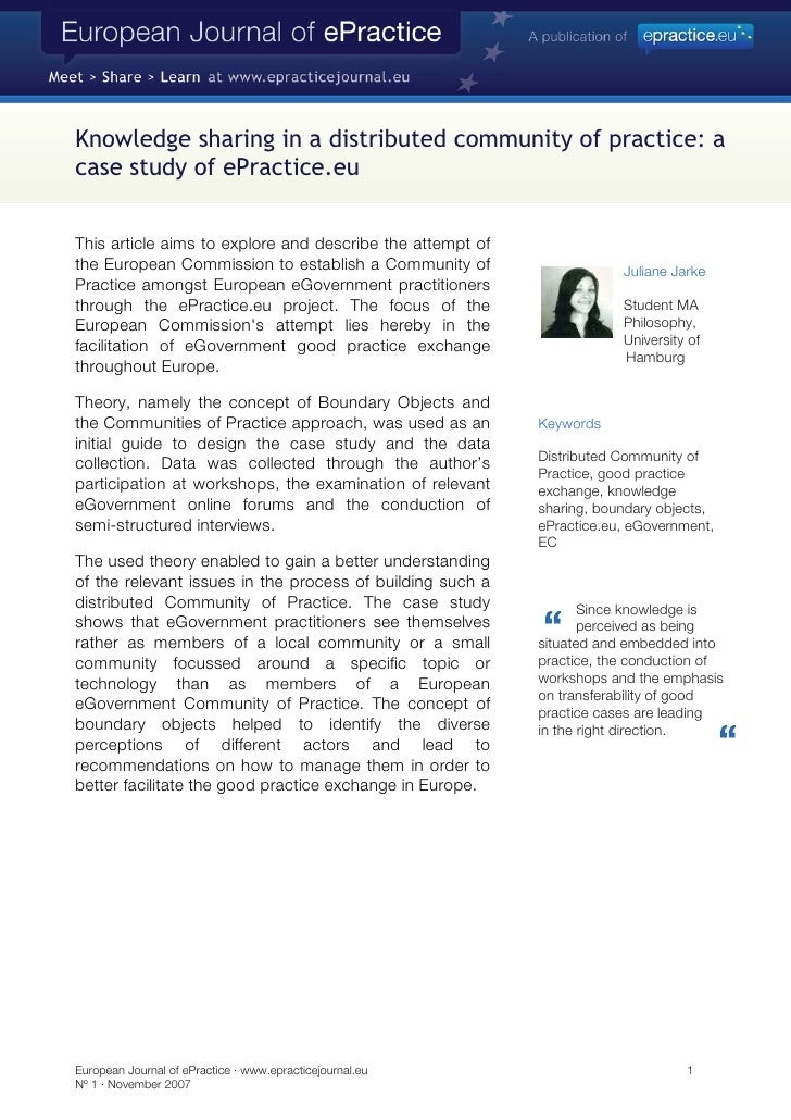 Knowledge sharing in a distributed community of practice: a case study of ePractice.eu   This article aims to explore and ...
