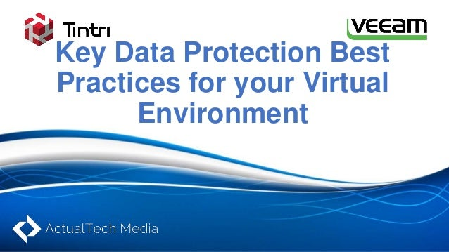 Key data protection best practices for your virtual environment