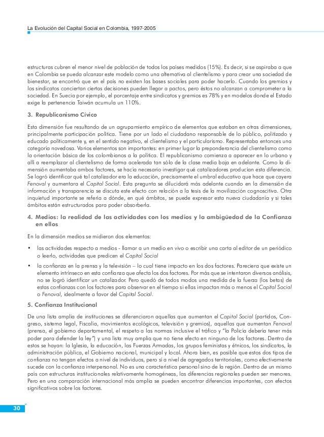 La Evolución del Capital Social en Colombia, 1997-2005  32  cativa, sindicatos, partidos políticos, cámaras o gremios, car...