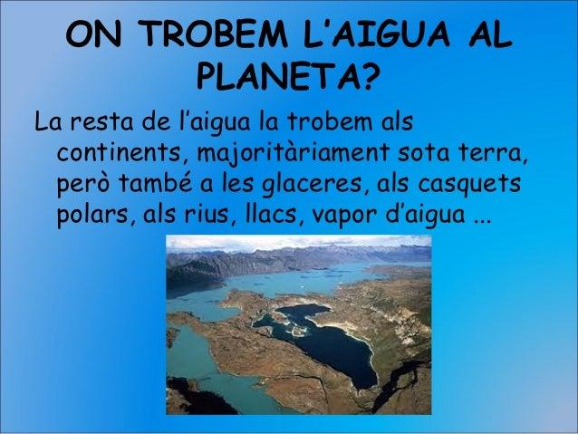 2 l'aigua a la natura Slide 3
