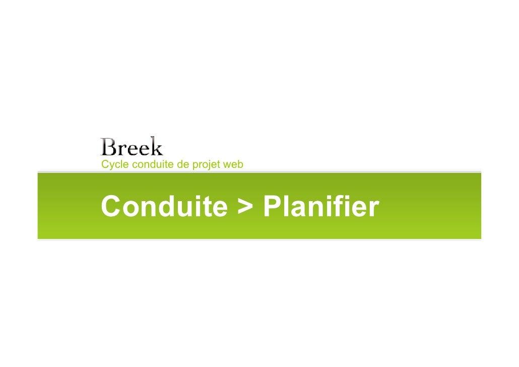 Cycle conduite de projet web    Conduite > Planifier