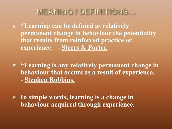 """learning can be defined as a relatively permanent change Incorrect g120 a relatively permanent change in behavior that is the result of   incorrect g120 used in classical conditioning and means that the stimulus """"draws ."""