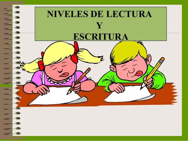 NIVELES DE LECTURA Y ESCRITURA