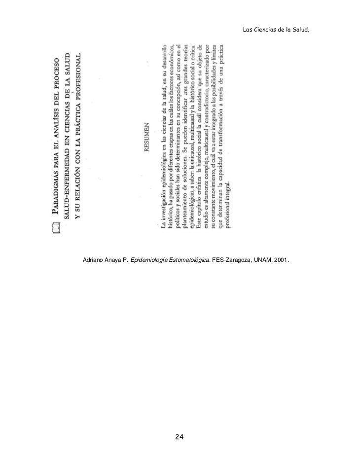 Las Ciencias de la Salud.Adriano Anaya P. Epidemiología Estomatológica. FES-Zaragoza, UNAM, 2001.                         ...
