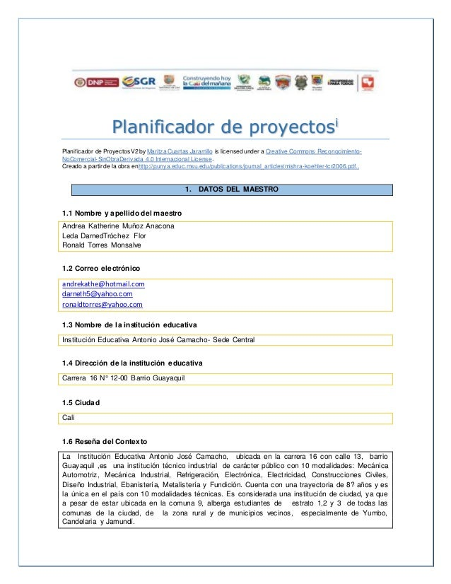 Planificador de proyectosi  Planif icador de ProyectosV2 by Maritza Cuartas Jaramillo is licensed under a Creative Commons...