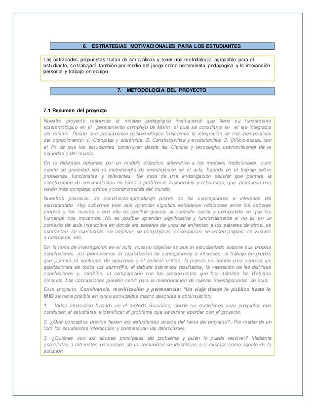 6. ESTRATEGIAS MOTIVACIONALES PARA LOS ESTUDIANTES  Las actividades propuestas tratan de ser gráficas y tener una metodolo...