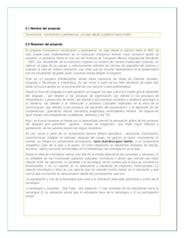 2.1 Nombre del proyecto  Convivencia, movilización y pertenencia: un viaje desde lo público hasta lo MIO  2.2 Resumen del ...