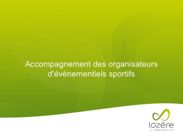 Accompagnement des organisateurs d'évènementiels sportifs