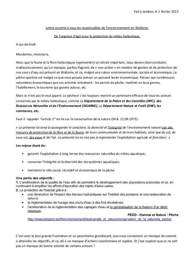 Fait à Jambes, le 1 février 2013                     Lettre ouverte à tous les responsables de l'environnement en Wallonie...