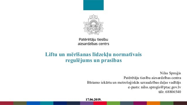 Nilss Sproģis Patērētāju tiesību aizsardzības centra Bīstamo iekārtu un metroloģiskās uzraudzības daļas vadītājs e-pasts: ...