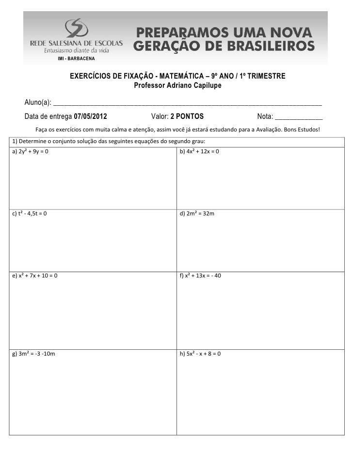 IMI - BARBACENA                          EXERCÍCIOS DE FIXAÇÃO - MATEMÁTICA – 9º ANO / 1º TRIMESTRE                       ...