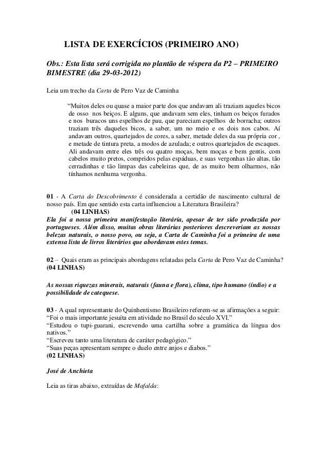 LISTA DE EXERCÍCIOS (PRIMEIRO ANO) Obs.: Esta lista será corrigida no plantão de véspera da P2 – PRIMEIRO BIMESTRE (dia 29...