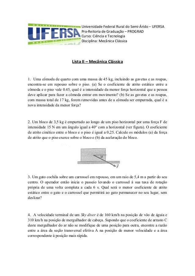 Universidade Federal Rural do Semi-Árido – UFERSA Pro-Reitoria de Graduação – PROGRAD Curso: Ciência e Tecnologia Discipli...
