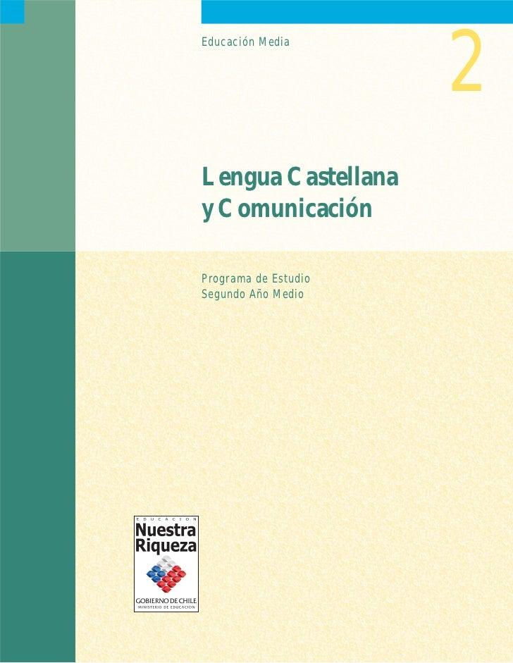 2Educación MediaLengua Castellanay ComunicaciónPrograma de EstudioSegundo Año Medio