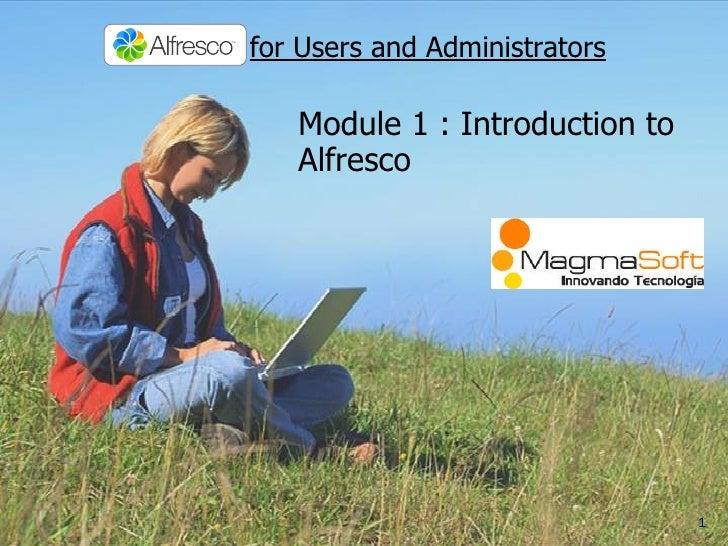 Module 1 : Introduction to Alfresco