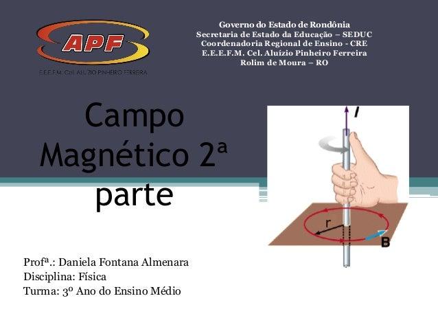 Governo do Estado de Rondônia Secretaria de Estado da Educação – SEDUC Coordenadoria Regional de Ensino - CRE E.E.E.F.M. C...