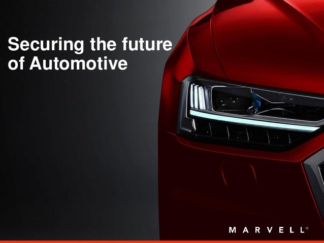 Securing the future of Automotive