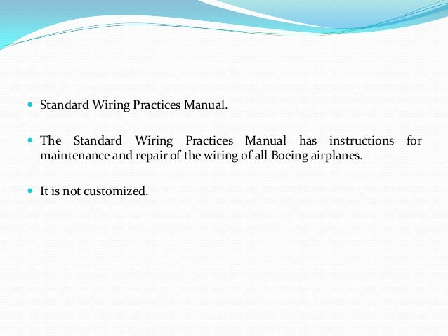 Boeing Wiring Standard Practices Manual