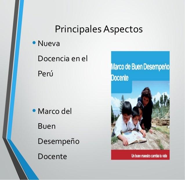 I.- Una Nueva Docencia para Cambiar la Educación en el Perú 1) Necesidad de cambios en la identidad, el saber y la práctic...