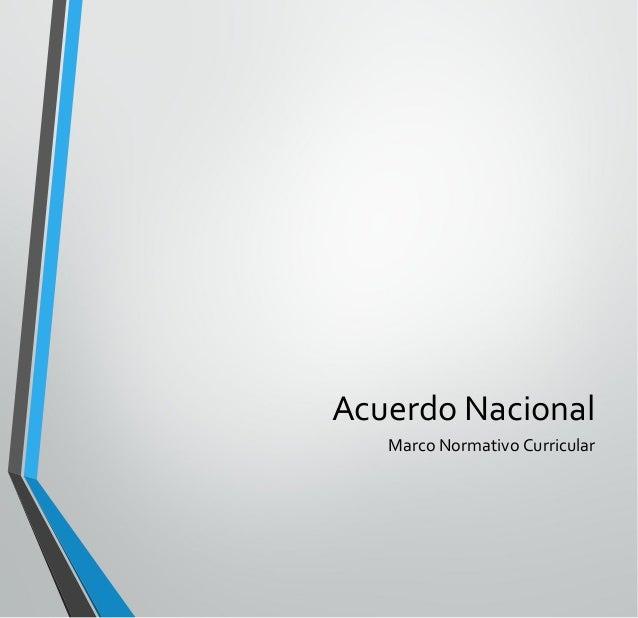 Acuerdo Nacional Marco Normativo Curricular