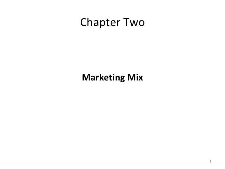Chapter TwoMarketing Mix                1