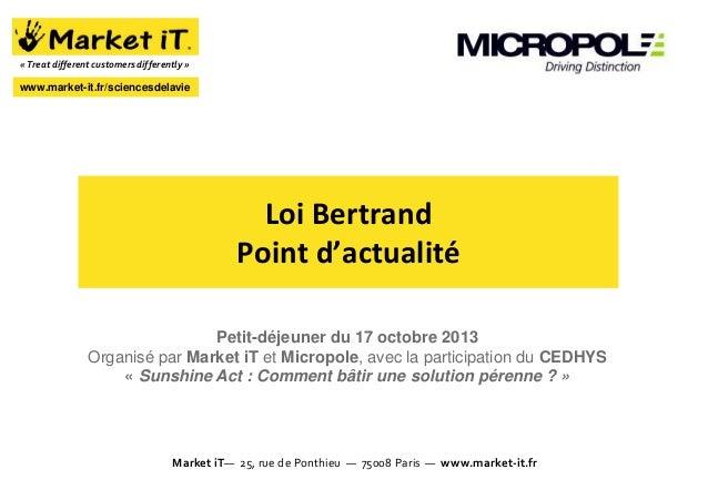 « Treat different customers differently »  www.market-it.fr/sciencesdelavie  Loi Bertrand Point d'actualité Petit-déjeuner...