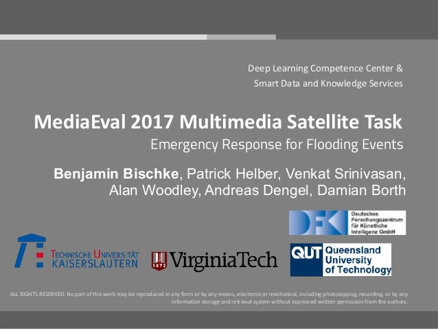 DFKI – KM - DLCC MediaEval2017MultimediaSatelliteTask DeepLearningCompetenceCenter& SmartDataandKnowledgeSer...