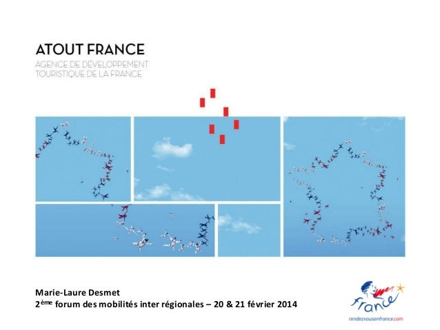 Marie-Laure Desmet 2ème forum des mobilités inter régionales – 20 & 21 février 2014