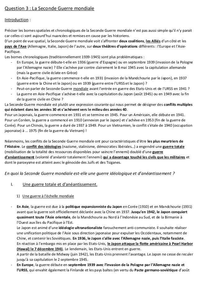 Question 3 : La Seconde Guerre mondiale Introduction : Préciser les bornes spatiales et chronologiques de la Seconde Guerr...