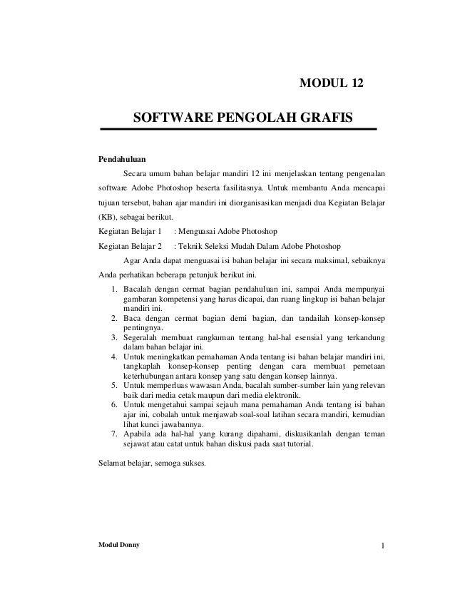 Modul Donny 1MODUL 12SOFTWARE PENGOLAH GRAFISPendahuluanSecara umum bahan belajar mandiri 12 ini menjelaskan tentang penge...