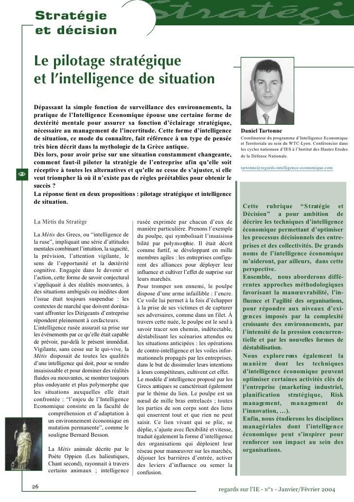 Stratégie    et décision    Le pilotage stratégique    et l'intelligence de situation    Dépassant la simple fonction de s...