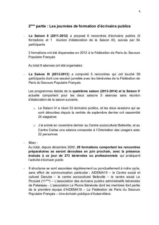 4 2ème partie : Les journées de formation d'écrivains publics - La Saison II (2011-2012) a proposé 6 rencontres d'écrivain...