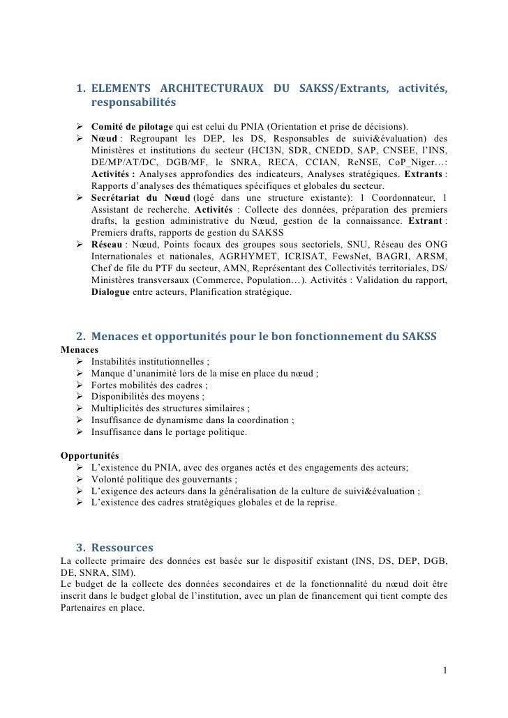 1. ELEMENTS ARCHITECTURAUX DU SAKSS/Extrants, activités,      responsabilités    Comité de pilotage qui est celui du PNIA...
