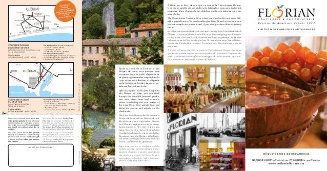 À Nice, sur le Port, depuis 1921, se trouve la Chocolaterie Florian. Une visite guidée de ses ateliers de fabrication vous...
