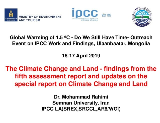 Global Warming of 1.5 ºC - Do We Still Have Time- Outreach Event on IPCC Work and Findings, Ulaanbaatar, Mongolia 16-17 Ap...