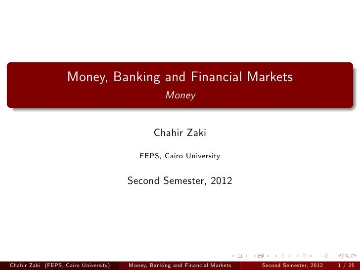 Money, Banking and Financial Markets                                                   Money                              ...