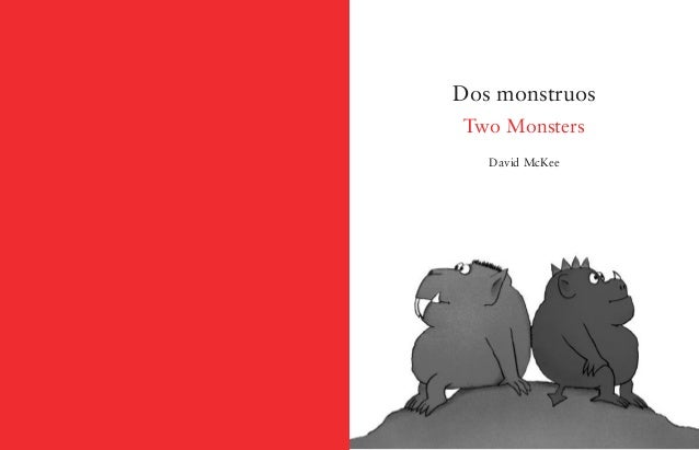 101 Dos monstruos Two Monsters David McKee