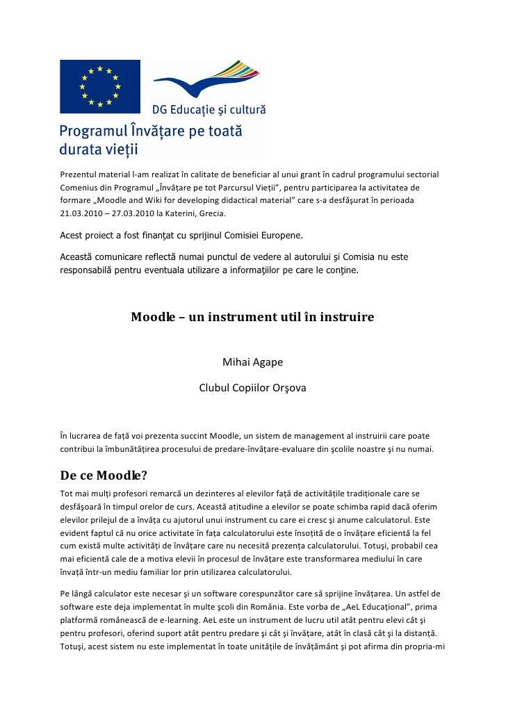 Prezentul material l-am realizat în calitate de beneficiar al unui grant în cadrul programului sectorial Comenius din Prog...