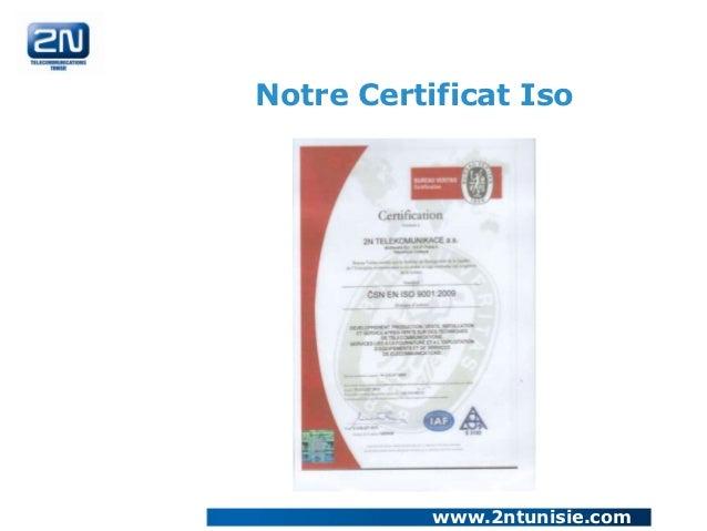 Notre Certificat Iso           www.2ntunisie.com