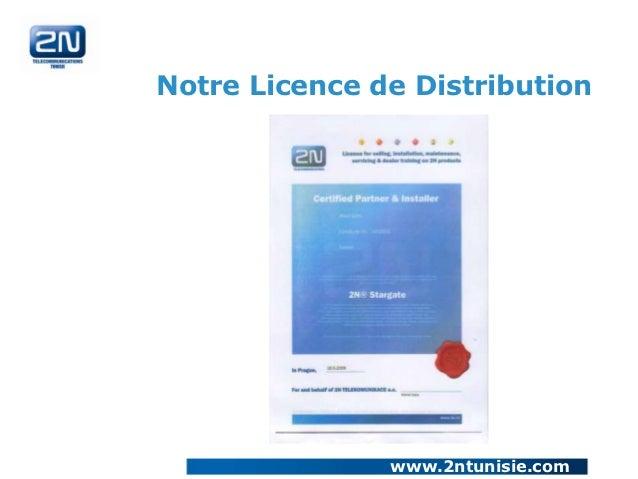 Notre Licence de Distribution               www.2ntunisie.com