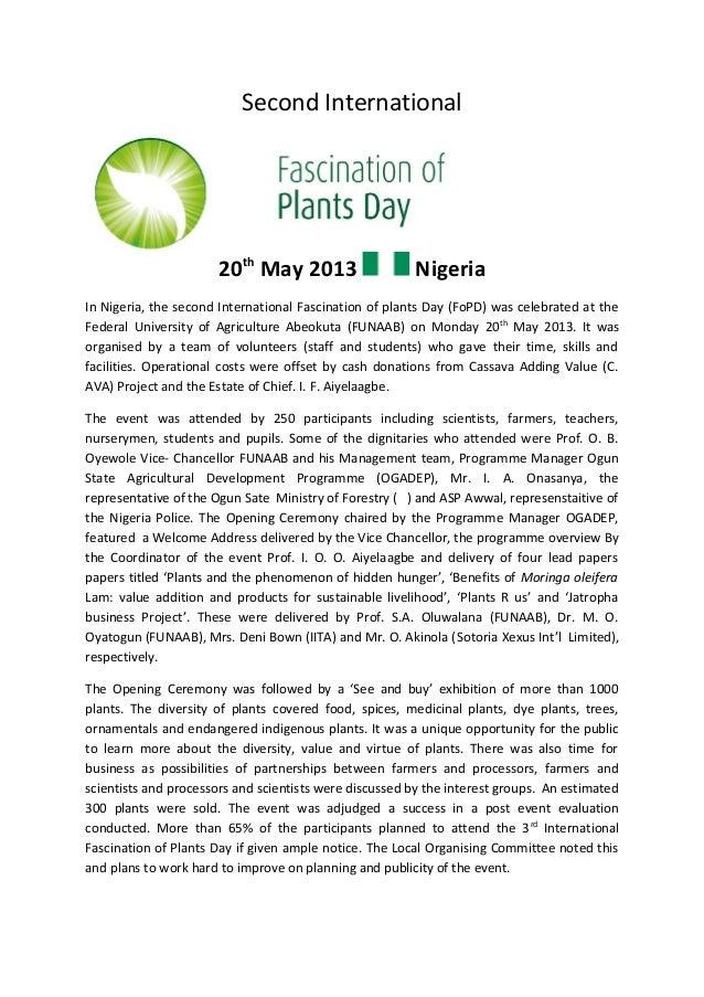 Second International 20th May 2013 Nigeria In Nigeria, the second International Fascination of plants Day (FoPD) was celeb...