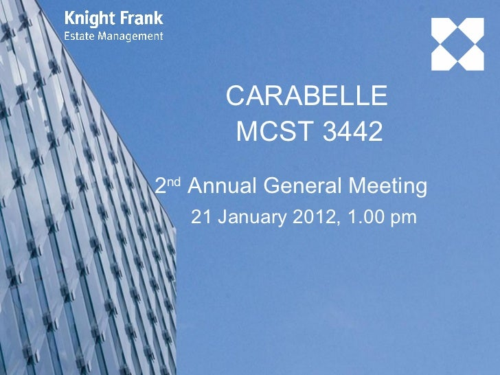 CARABELLE 2 nd  Annual General Meeting 21 January 2012, 1.00 pm MCST 3442