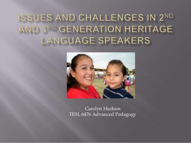 Carolyn Hudson TESL 6476 Advanced Pedagogy