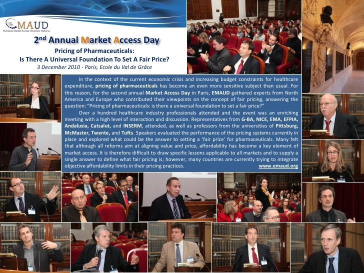 2nd Annual Market Access Day            Pricing of Pharmaceuticals:Is There A Universal Foundation To Set A Fair Price?   ...