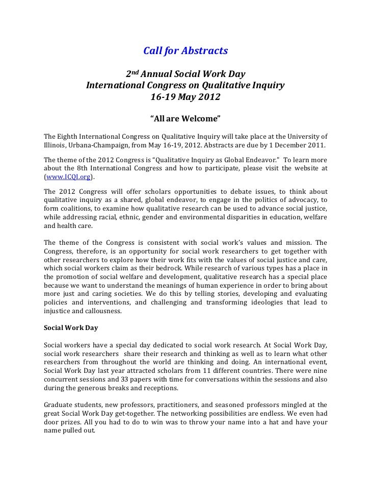 Call for Abstracts<br />2nd Annual Social Work Day<br />International Congress on Qualitative Inquiry<br />16-19 May 2012<...