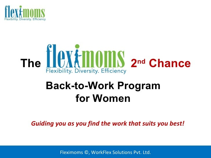 The                                      2nd Chance      Back-to-Work Program           for Women Guiding you as you find ...
